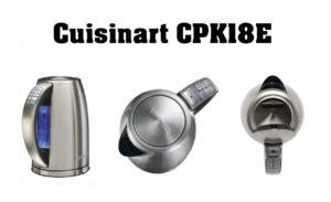 bouilloire cuisinart cpk18e